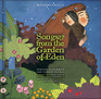 Songs from the Garden of Eden