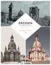 Dresden in Three Eras