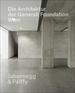 Die Architektur der Generali Foundation in Wien / The Architecture of the Generali Foundation in Vienna