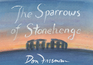 The Sparrows of Stonehenge