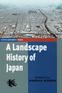 A Landscape History of Japan