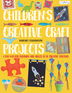 Children's Creative Craft Projects