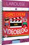 Cómo crear un videoblog