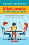 Adolescencia: Desafío en las redes