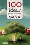 100 ideas para una vida mas sana y natural
