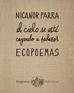 Ecopoemas Nicanor Parra