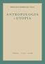 Antropología y utopía