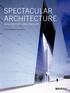 Spectacular Architecture