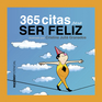 365 citas para ser feliz
