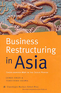 Business Restructuring in Asia