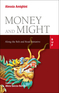 Money and Might
