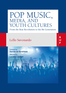 Pop Music, Media and Youth Cultures