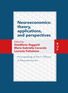 Neuroeconomics: theory, Applications, and Perspectives