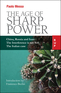 The Age of Sharp Power