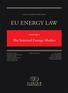 EU Energy Law Volume I, The Internal Energy Market