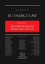 EU Energy Law Volume III - Renewable Energy in the Member States of the EU