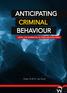 Anticipating Criminal Behaviour