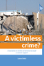 A victimless crime?
