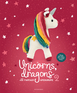 Unicorns, Dragons and More Fantasy Amigurumi 2
