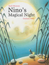 Nino's Magical Night