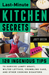 Last-Minute Kitchen Secrets