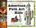 American Folk Art for Kids