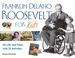 Franklin Delano Roosevelt for Kids