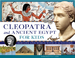 Cleopatra and Ancient Egypt for Kids