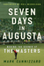 Seven Days in Augusta