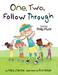 One, Two, Follow Through!