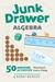 Junk Drawer Algebra