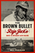 The Brown Bullet