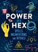 The Power of Hex