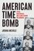 American Time Bomb