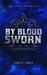By Blood Sworn