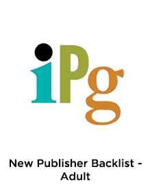 IPG New Publisher Backlist - Adult