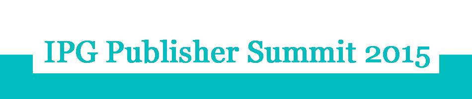 IPG Publisher Summit 2015