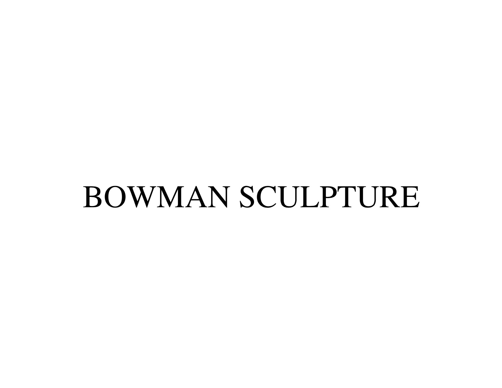 Bowman Sculpture
