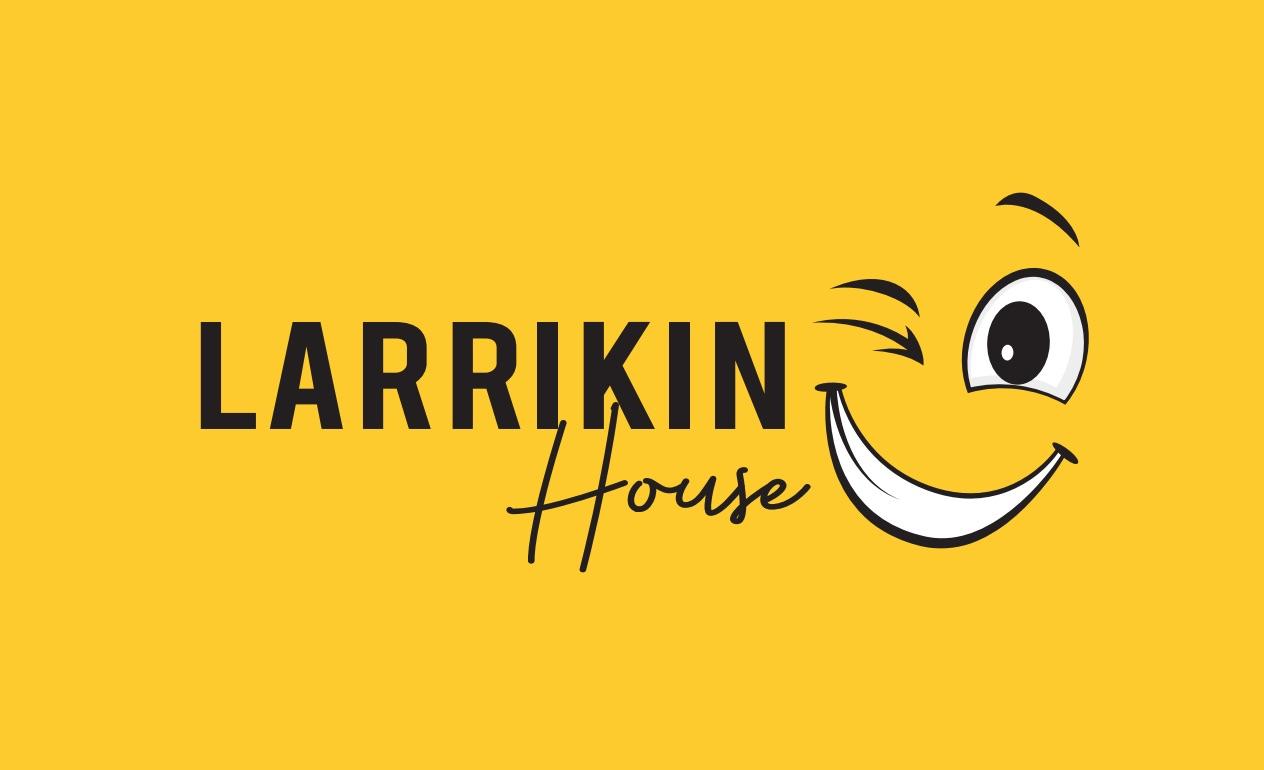 Larrikin House