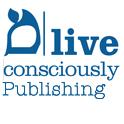 Live Consciously Publishing